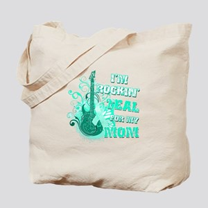 I'm Rockin' Teal for my Mom Tote Bag