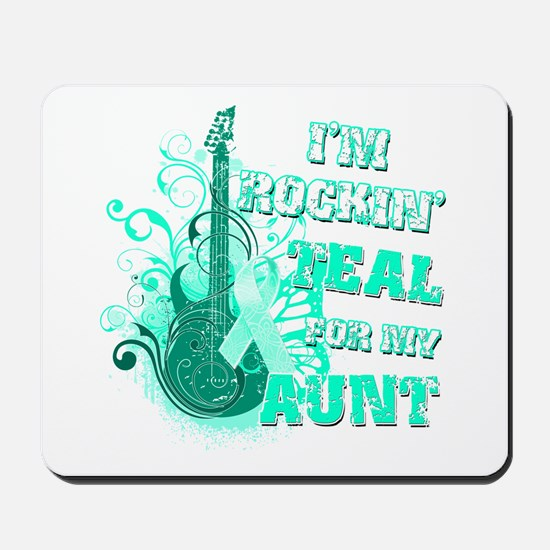 I'm Rockin' Teal for my Aunt Mousepad