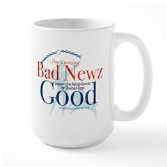 I'm Turning Bad Newz Good Large Mug