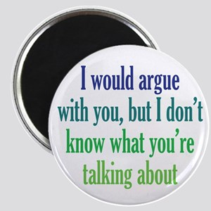 No Point in Arguing Magnet