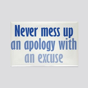 Apology vs Excuse Rectangle Magnet