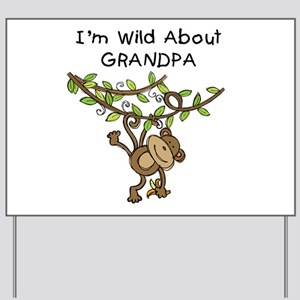 Wild About Grandpa Yard Sign
