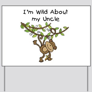 Wild About My Uncle Long Sleeve Yard Sign
