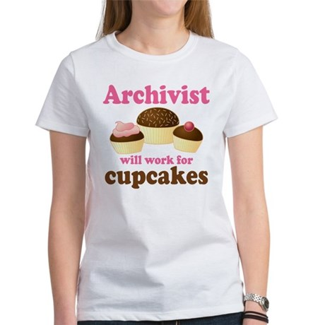 Archivist Cupcake (Funny) Women's T-Shirt