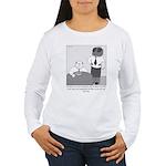 Fly in My Soup Women's Long Sleeve T-Shirt