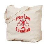 Peace Love Crawfish Tote Bag