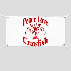 Peace Love Crawfish Banner
