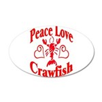 Peace Love Crawfish 22x14 Oval Wall Peel