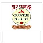 Crawfish Eating Champ Yard Sign