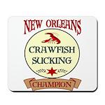 Crawfish Eating Champ Mousepad