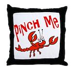 Pinch Me Throw Pillow