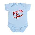 Pinch Me Infant Bodysuit
