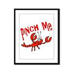 Pinch Me Framed Panel Print