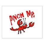 Pinch Me Small Poster