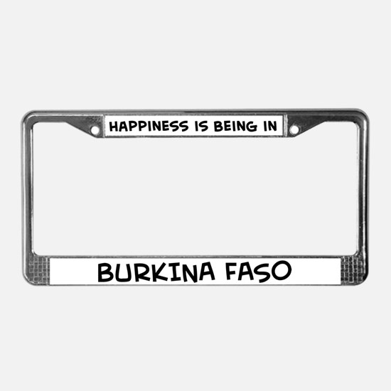 Happiness is Burkina Faso License Plate Frame