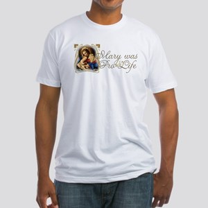 Mary was Pro-Life Fitted T-Shirt