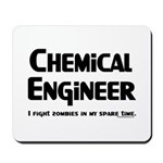 Chem Engineer Zombie Fighter Mousepad