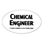 Chem Engineer Zombie Fighter Sticker (Oval 10 pk)