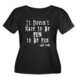 Doesn't Have to Be Fun Women's Plus Size Scoop Nec