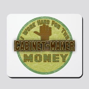 Cabinet-Maker Mousepad
