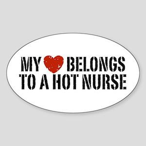 My Heart Belongs to a Hot Nurse Sticker (Oval)