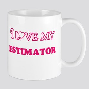 I love my Estimator Mugs