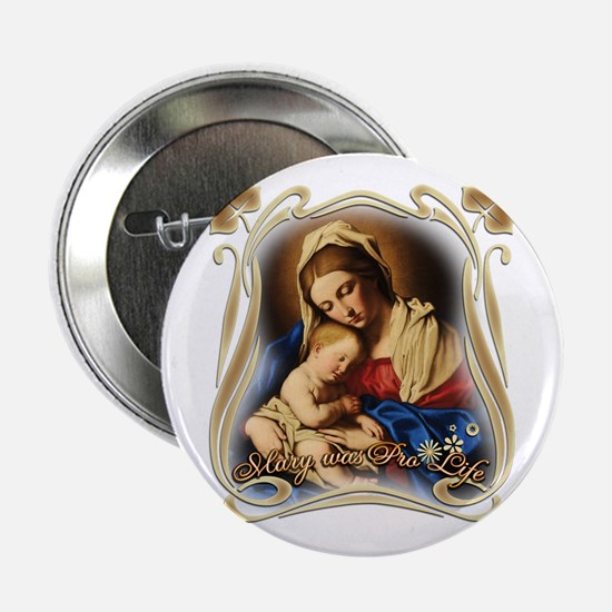 "Mary was Pro-Life 2.25"" Button"