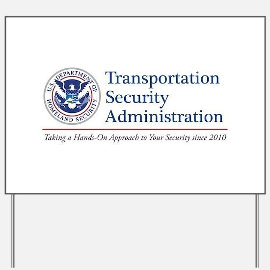 TSA Hands-On Yard Sign