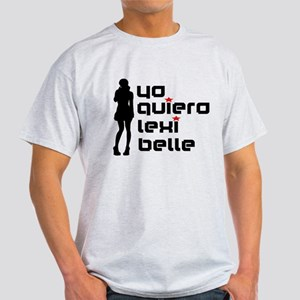 Yo Quiero Lexi Belle Light T-Shirt