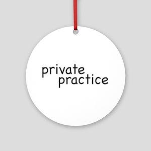 private practice Ornament (Round)