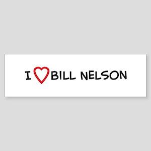 I Love Bill Nelson Bumper Sticker
