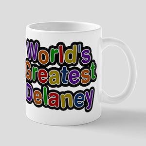 Worlds Greatest Delaney Mugs