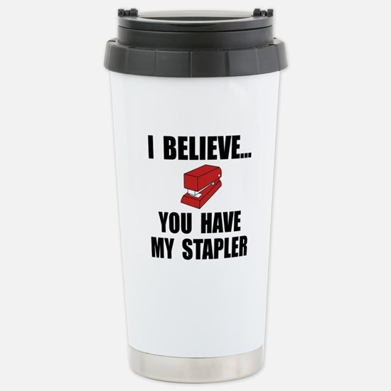 Cute I believe you have my stapler Travel Mug