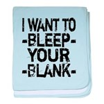 Bleep your Blank baby blanket