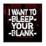 Bleep your Blank Tile Coaster