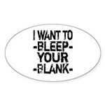 Bleep your Blank Sticker (Oval 10 pk)