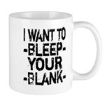 Bleep your Blank Mug