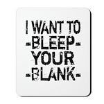 Bleep your Blank Mousepad