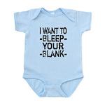 Bleep your Blank Infant Bodysuit