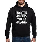 Bleep your Blank Hoodie (dark)