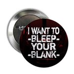 "Bleep your Blank 2.25"" Button"