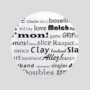 """Tennis Words 3.5"""" Button"""