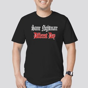 Same Nightmare Different Day Men's Fitted T-Shirt
