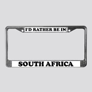 Rather be in South Africa License Plate Frame