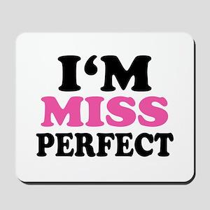I`m miss perfect Mousepad