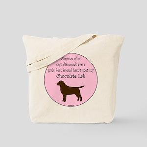 Girls Best Friend - Chocolate Tote Bag
