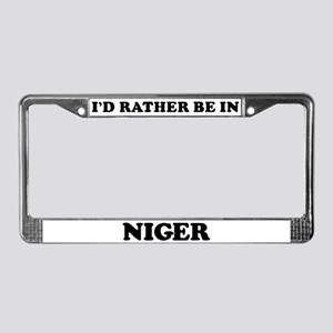 Rather be in Niger License Plate Frame