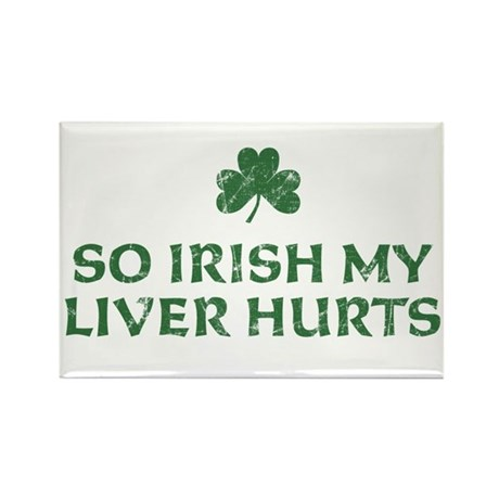 So Irish My Liver Hurts Rectangle Magnet (100 pack