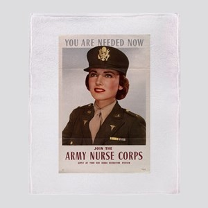 YOU ARE NEEDED NOW ARMY NURSE Throw Blanket