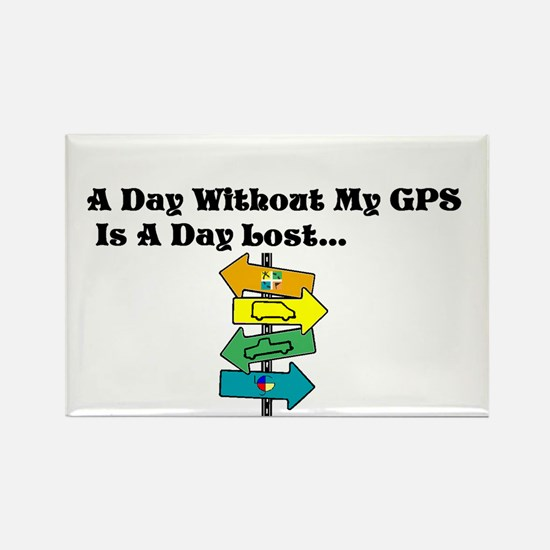 A Day Without GPS Rectangle Magnet